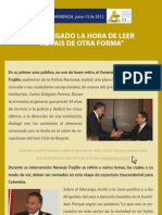 HA LLEGADO LA HORA DE LEER AL PAIS DE OTRA FORMA, General Oscar Adolfo Naranjo Trujillo