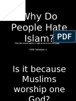 Why Do Some People Hate Islam ???