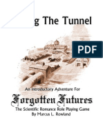 Forgotten Futures Taking the Tunnel