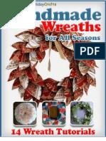 Handmade Wreaths for All Seasons 14 Wreath Tutorials eBook