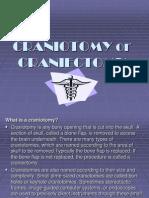 Craniotomy or Craniectomy