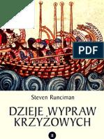 Steven Runciman - Dzieje wypraw krzyżowych Tom 2