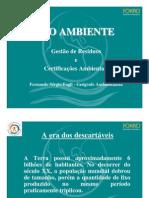 3 MEIO AMBIENTE - Conscientzação e Edução Ambiental - LIXO Redisuos final