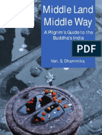 Middle Land, Middle Way - A Pilgrim's Guide To The Buddha's India