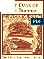 Last Days of the Buddha - The Maha Parinibbana Sutta