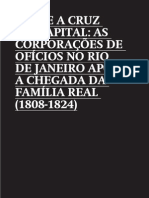 Entre a cruz e o capital - as corporações de oficio no RJ 1808-1824