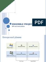 Ensemble Project - Presentation at Kickoff