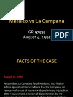 Meralco vs La Campana