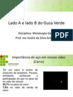 Lado A e lado B do Gusa Verde - Cópia