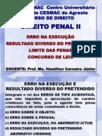 AULA_6_(ERRO NA EXECUÇÃO, LIMITE DAS PENAS e CONCURSO DE LEIS