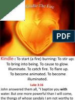 Rekindle the Fire