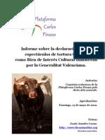 Informe sobre la declaración de la tortura como BICI.  Plataforma Carles Pinazo.