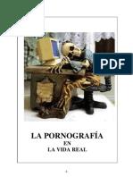 PORNOGRAFÍA en la vida real