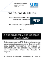 Ntfs, Fat16 e Fat32