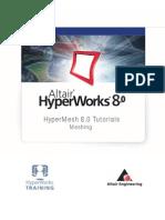 Altair Hyper Works Hypermesh 80 Tutorial Meshing