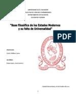 BASES FILOSÓFICAS DE LOS ESTADOS MODERNOS Y SU FALTA DE UNIVERSALIDAD