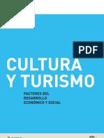 Cultura y turismo. Factores del desarrollo económico y social