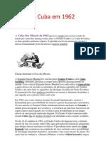 Crise de Cuba Em 1962
