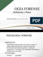 PSICOLOGÍA FORENSE Def y Rol