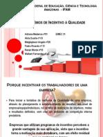 Prêmios de Incentivo à Qualidade_APRESENTAÇÃO