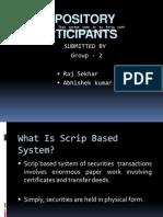 Depository Participants Ppt by Raj Sekhar and Abhishek Kumar