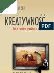 Marek Stączek. Kreatywność. Jak ją rozwijać w sobie i w organizacji