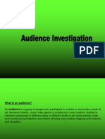 Audience Investigation