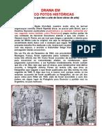 [0152] Drama em cinco fotos históricas