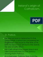 Ireland's origin of Catholicism