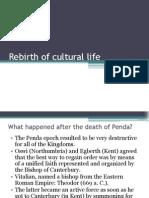Rebirth of Cultural Life