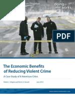 The Economic Benefits of Reducing Violent Crime