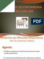 Cuidados de Enfermeria en RN Con SDR