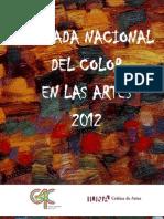 ColorenlasArtes2012 Difusión
