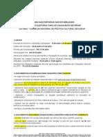 Resumo do Processo Eleitoral para os Colegiados Setoriais do CNPC/MinC