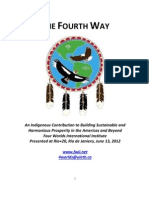 The Fourth Way-An Indigenous Strategic Security Initiative- Rio+20, June 14, 2012