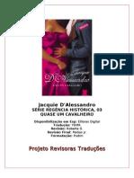 (Regência Histórica 03) - Quase um Cavalheiro - Jacquie D'Alessandro (rev. PRT)