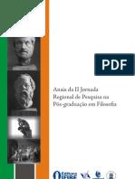 81052493 Anais Da II Jornada Regional de Pesquisa Na Pos Graduacao Em Filosofia
