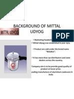 Background of Mittal Udyog
