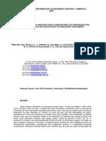 VALORIZAÇÃO DO LODO DA INDÚSTRIA TÊXTIL COMO MATERIAL DE CONSTRUÇÃO CIVIL UTILIZANDO A TECNICA DE SOLIDIFICAÇÃO ESTABILIZAÇÃO COM CIMENTO