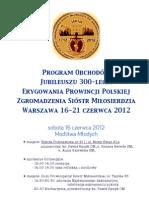 Program obchodów jubileuszu 300-lecia Prowincji Polskiej Sióstr Miłosierdzia św. Wincentego a Paulo