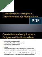 Designer e Arquitetura na Pós Modernidade