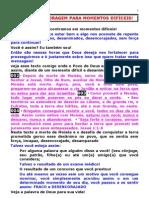 FORÇA E CORAGEM PARA MOMENTOS DIFÍCEIS - 23 e 24.06.10