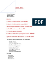 Arquivo Cartel 2008-2011