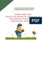 INEN2288 PRODUCTOS QUÍMICOS INDUSTRIALES PELIGROSOS.  ETIQUETADO DE PRECAUCIÓN.  REQUISITOS.