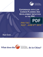 Pan Tao - Experiences With Low Carbon Planning and Development Initiatives in the PRC