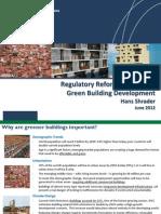 Hans Schrader - Regulatory Reform to Promote Green Building Development