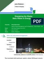 Oktay Mammadov - Energizing the Waste Baku Waste to Energy Plan