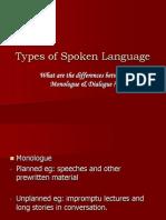 Types of Spoken Language L&S