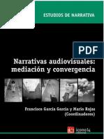 Narrativas Audiovisuales Mediacion y Convergencia