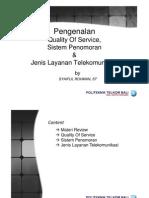 Materi Kuliah PTT- QoS dan Numbering 15 Maret 2012